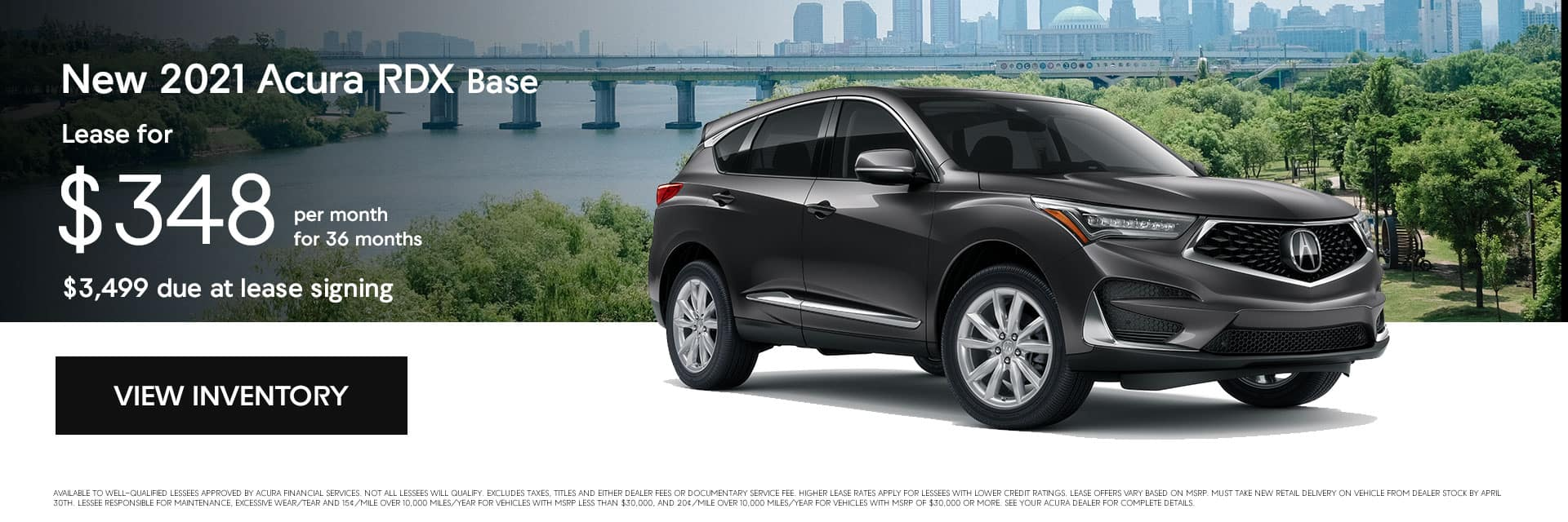 New 2021 Acura RDX Base, Lease for $348.00 per month for 36 months $3,499 due at lease signing.