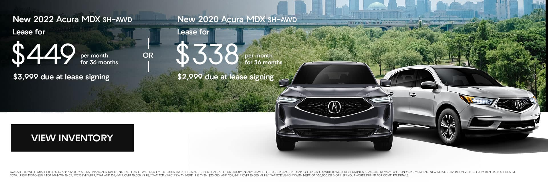 New 2022 Acura MDX SH-AWD, New 2020 Acura MDX SH-AWD, Lease for $449.00 per month for 36 months $3,999 due at lease signing, Lease for $338.00 per month for 36 months $2,999 due at lease signing.