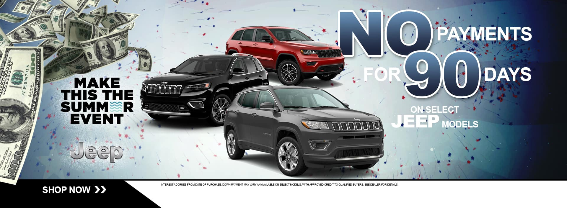 MAKE NO PAYMENTS FOR 90 DAYS ON SELECT JEEP BRANDS