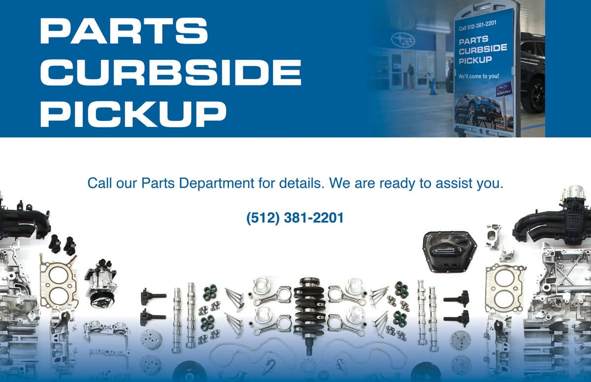 Austin Subaru Parts Curbside Pickup Available