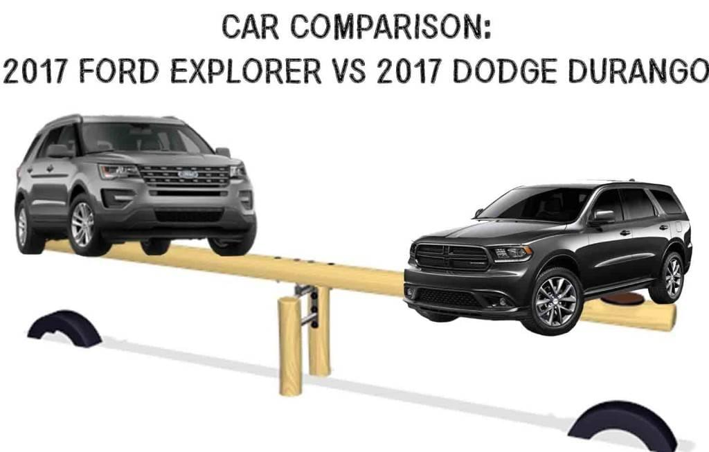 Aventura Car Comparison: Dodge Durango VS Ford Explorer