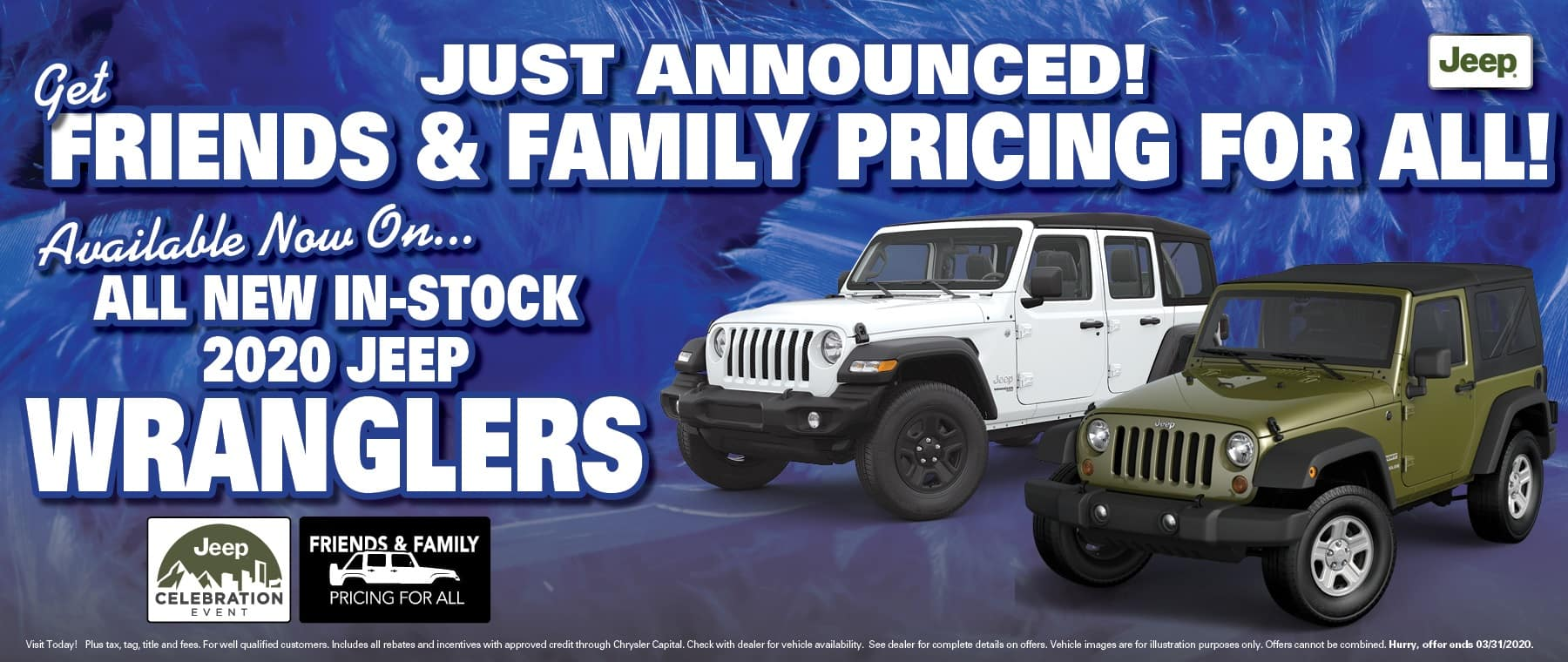 Friends and Family Wrangler Pricing