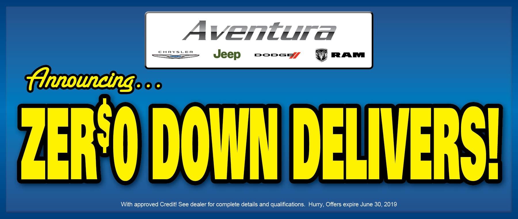 Zero Down Delivers!