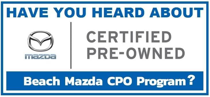 Mazda Certified Pre Owned >> Certified Pre Owned Vehicles From Mazda Beach Mazda