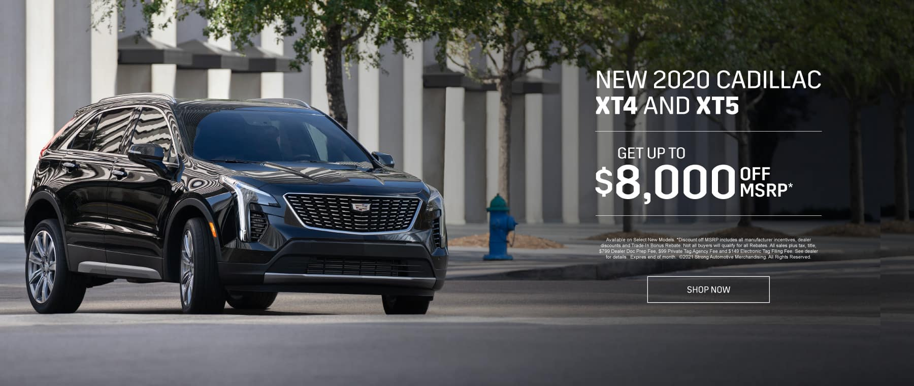 New 2020 Cadillac XT4 and XT5 - Get up to $8000 off msrp - Shop Now