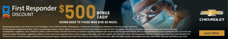 $500 Bonus Cash to first responders