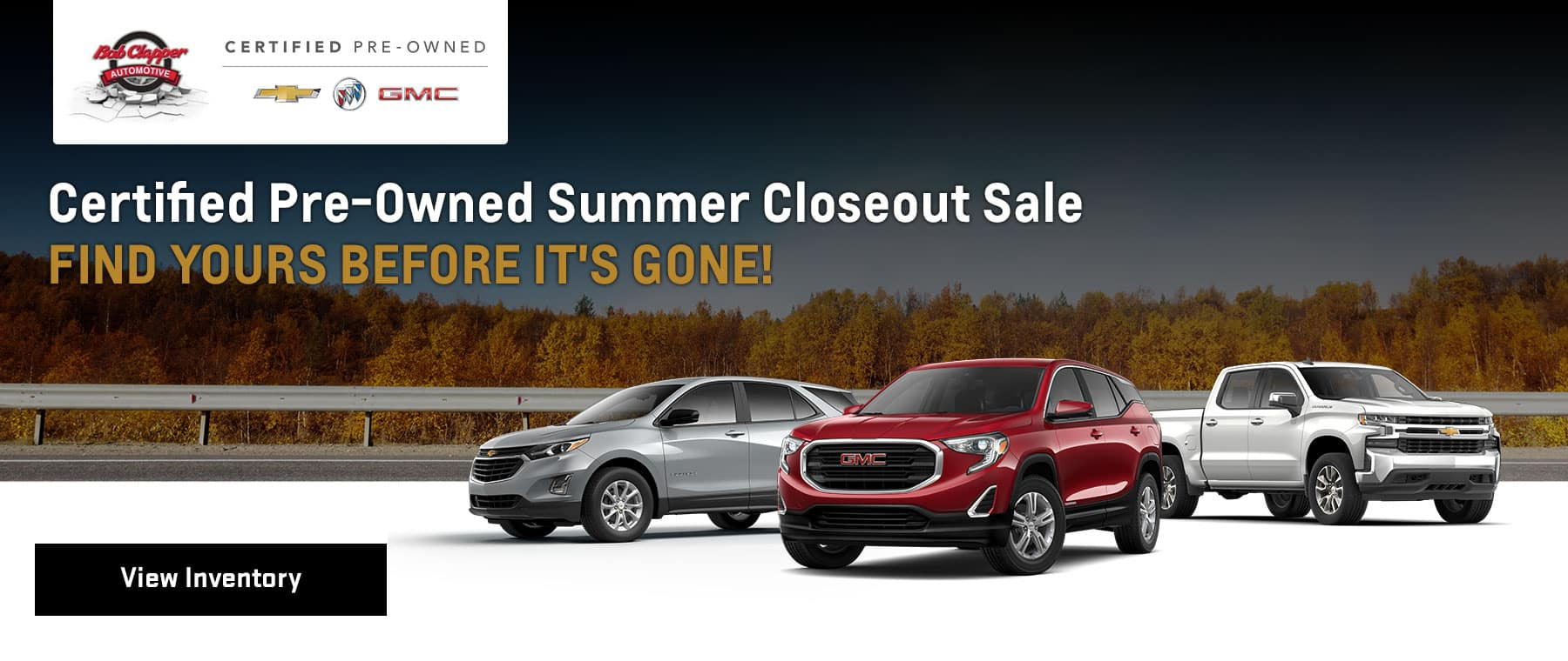Certified Pre-Owned Summer Closeout Sale Subtext - Find Yours Before It's Gone!