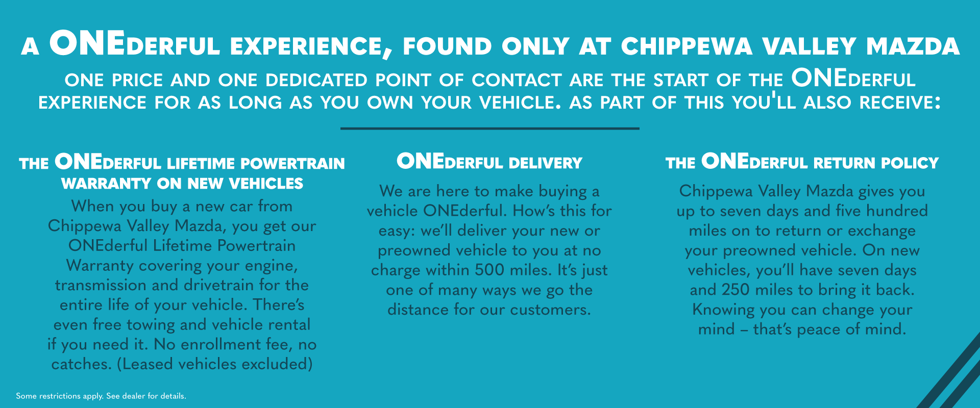 A ONEderful Experience, Found Only At Chippewa Valley Mazda