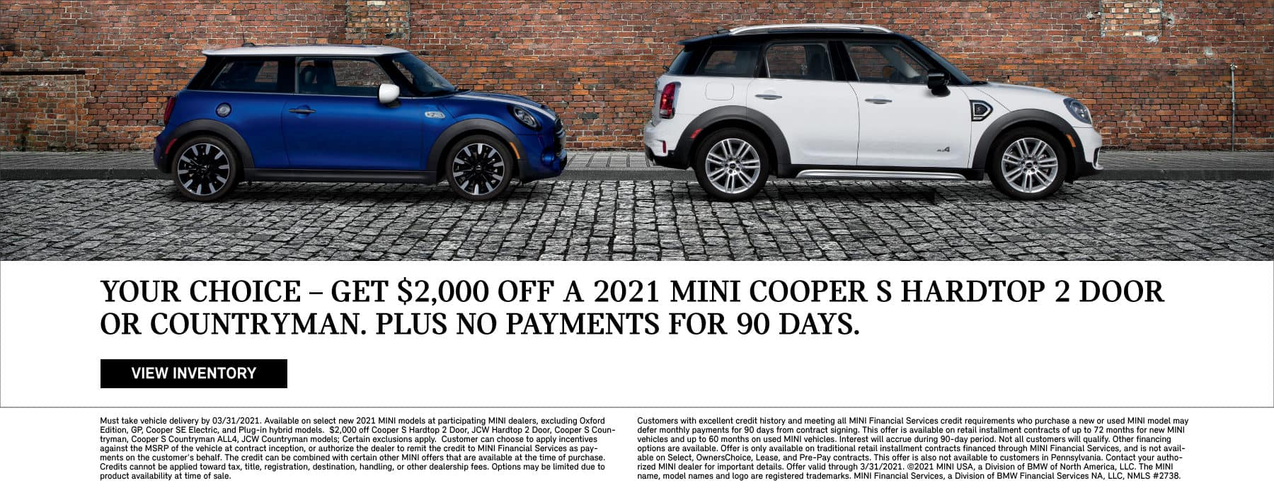 Get $2,000 off a 2021 mini cooper s hardtop 2 door or countryman.