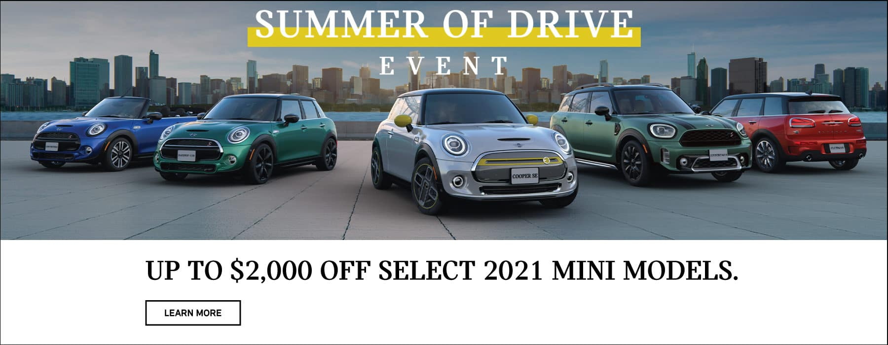 Up to $2,000 Off select 2021 MINI models.