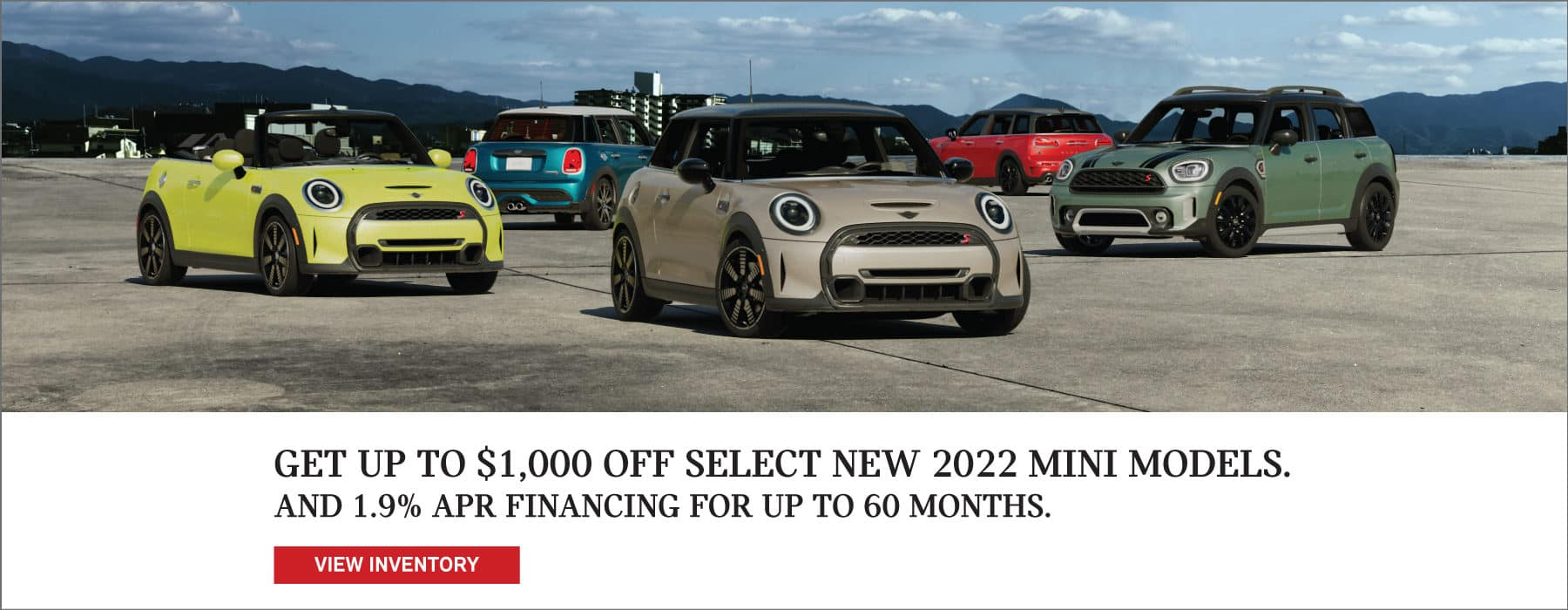 Get up to $1,000 Off select New 2022 MINI Models.