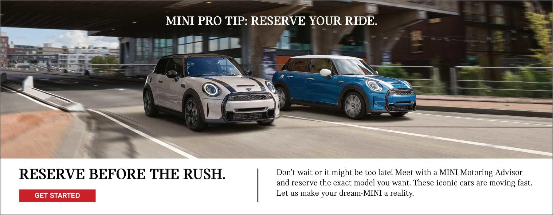 MINI Pro Tip: Reserve Your Ride. Before the rush!