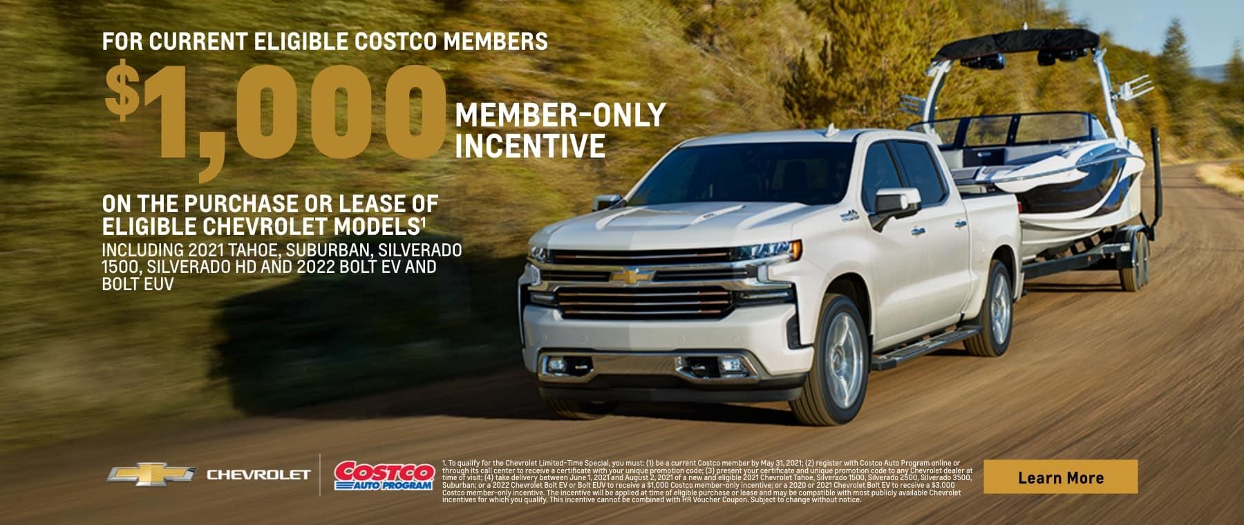 $1000 member only incentive on select 2021 Tahoe, Suburban, Silverado 1500, Silverado HD adn 2022 Bolt Ev and Bolt EUV
