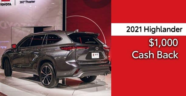 2021 Highlander Cash Back Special