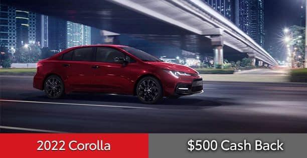 2022 Corolla Cash Back Special