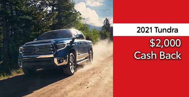 2021 Tundra Cash Back Special