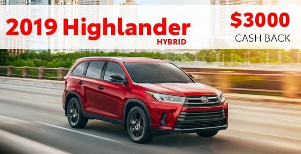 2019 Highlander Hybrid Customer Cash Special