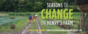 Seasons of Change on Henry's Farm