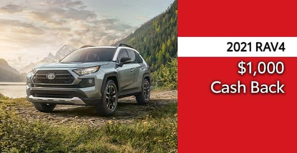 2021 Rav4 Cash Back Special