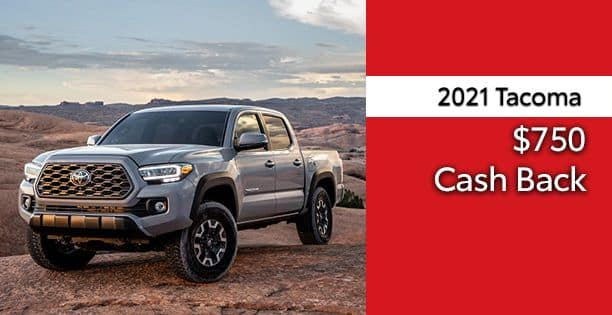 2021 Tacoma Cash Back Special