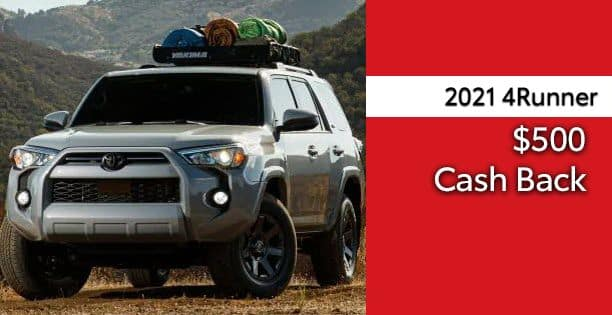 2021 4Runner Cash Back Special