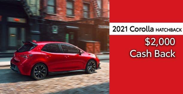 2021 Corolla Hatchback Cash Back Special