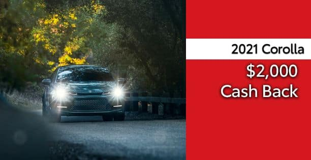 2021 Corolla Cash Back Special