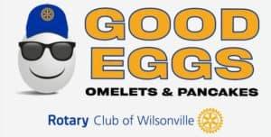 Wilsonville Rotary Good Eggs Omelet and Pancake Breakfasts