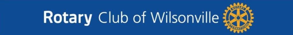 Community Spotlight: Wilsonville Rotary