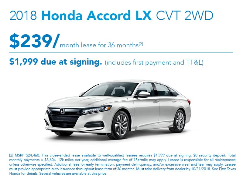 2018 Honda Accord LX [2] MSRP $24,460. This Close Ended Lease Available To  Well Qualified Lessees Requires $1,999 Due At Signing. $0 Security Deposit.