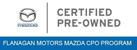 Mazda Certified Pre Owned >> Mazda Cpo Program Flanagan Motors Mazda