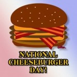 National Cheese Burger Day