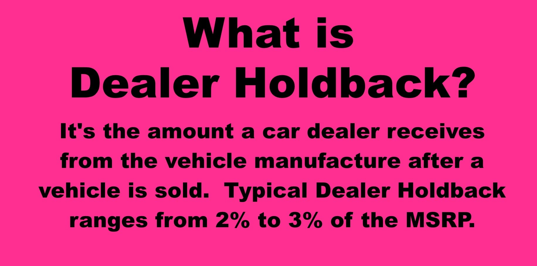 What is Dealer Holdback