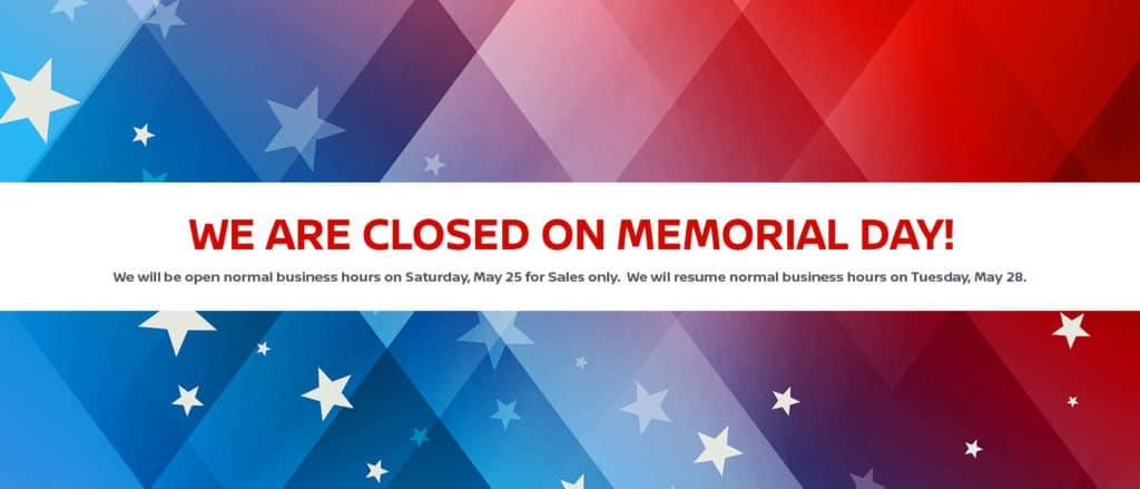 memorial-day-closed on mem day-normal biz hours saturday