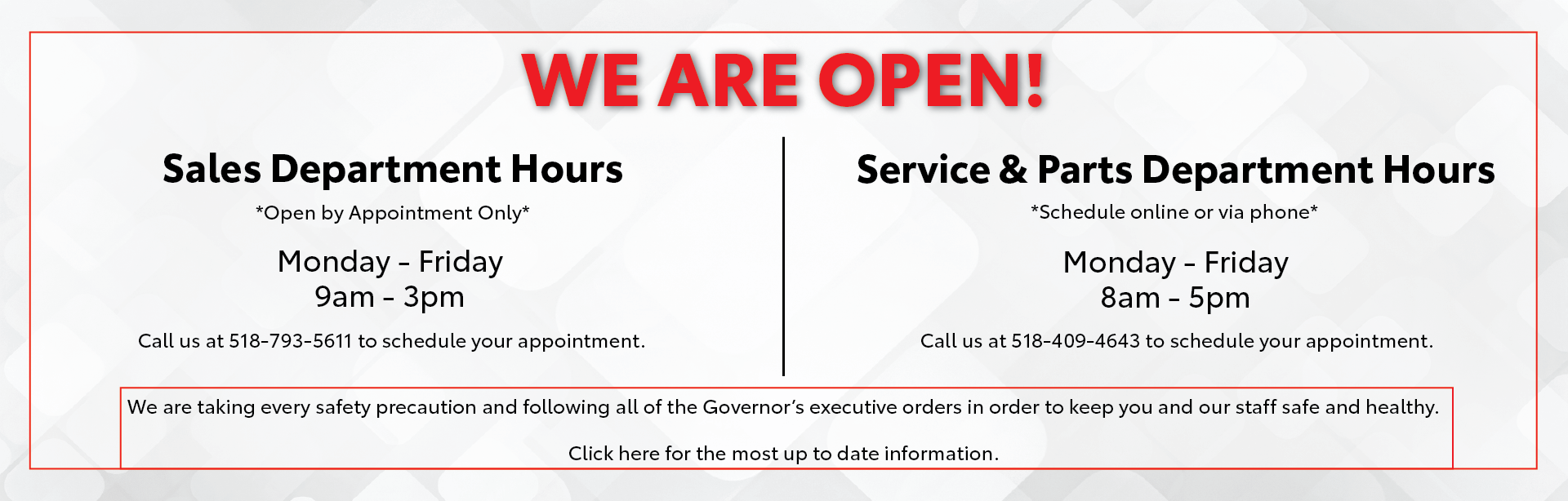 We are open for sales and service.