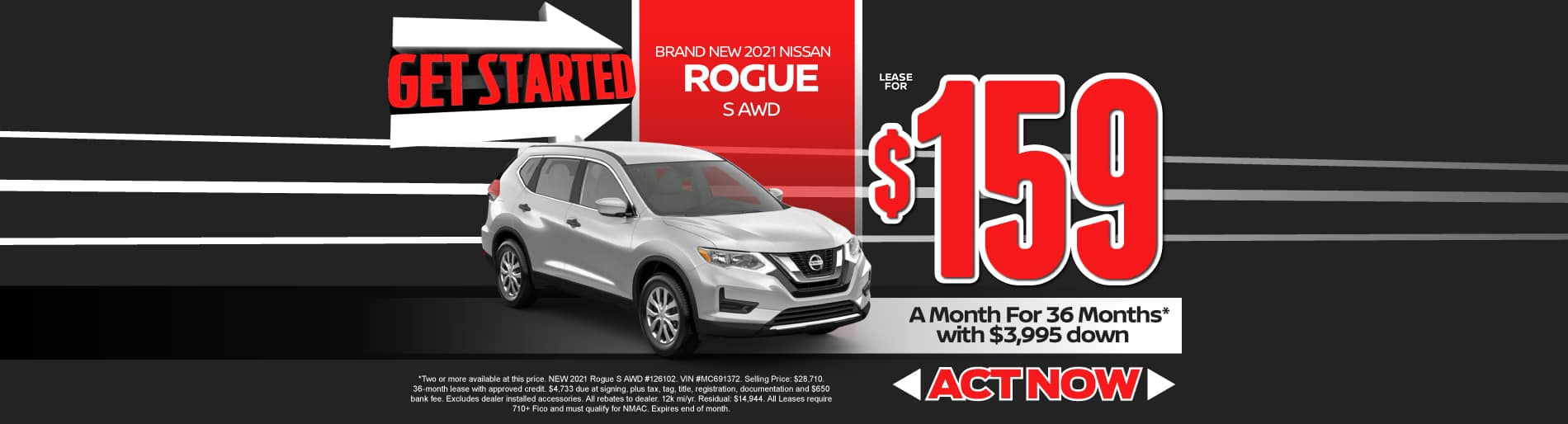 2021 Nissan Rogue S lease for $159/mo. for 36 mos. with $3995 down. Act now.