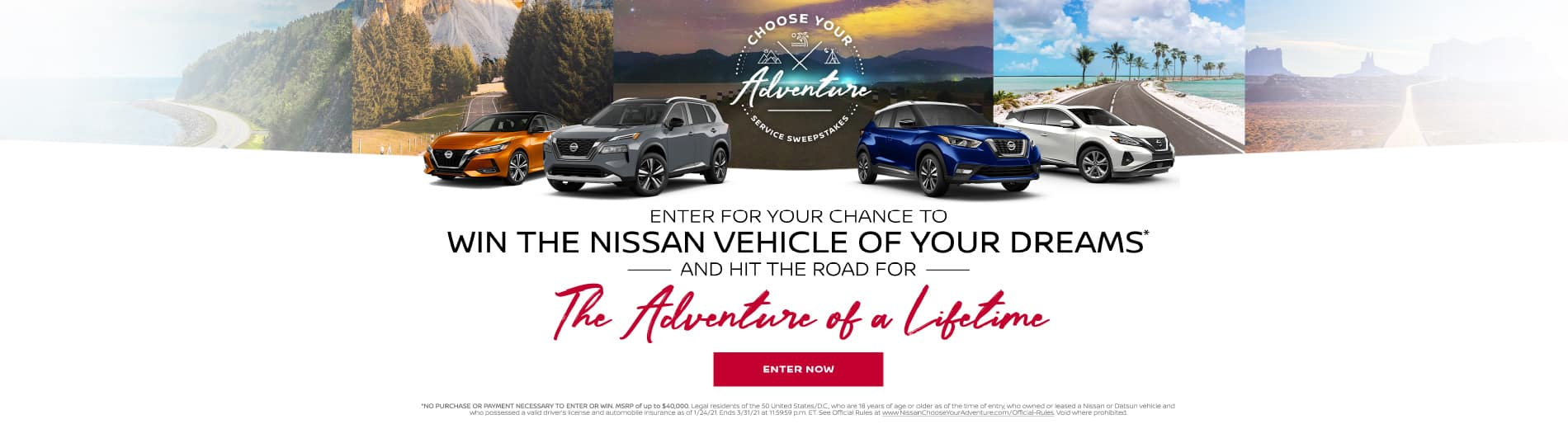 Enter for your chance to win the Nissan vehicle of your dreams - Enter Now