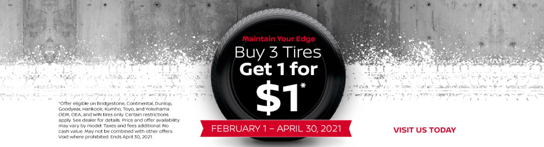 Buy 3 Tires Get 1 for $1 - Visit Us Today