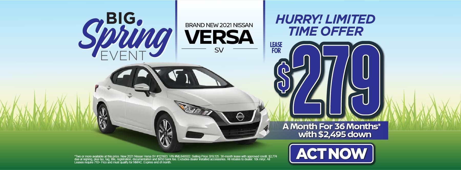 New 2021 Nissan Versa SV – Lease for $279/mo for 36 months with $2,495 Down* Act now.