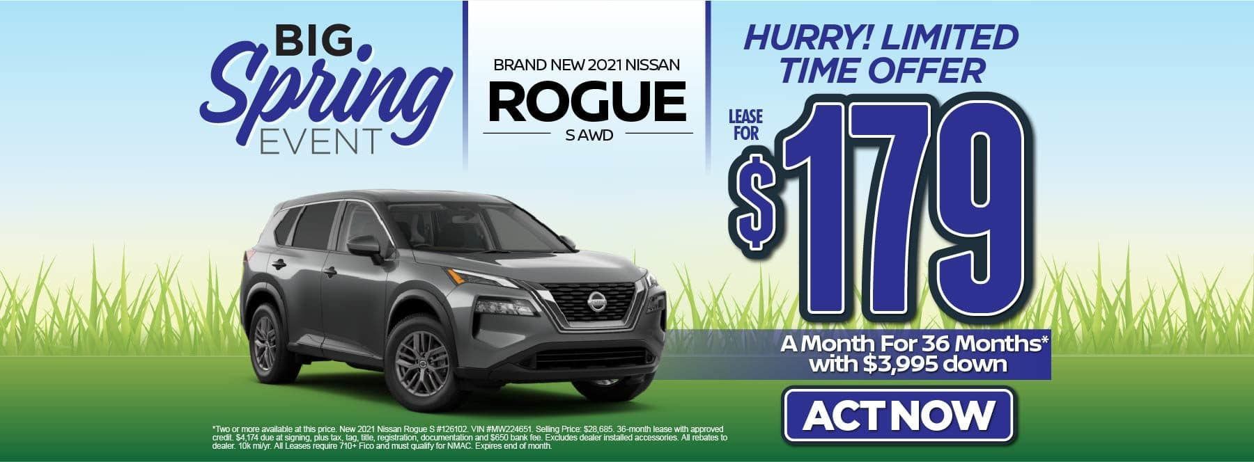 New 2021 Nissan Rogue S – Lease for $179/mo for 36 months with $3,995 Down* Act now.