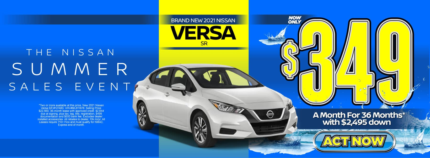 New 2021 Nissan Versa SR – Lease for $349/mo for 36 months with $2,495 Down* Act now.