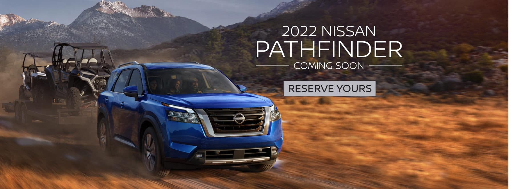 2022 Nissan Pathfnder Coming Soon. Reserve Yours.