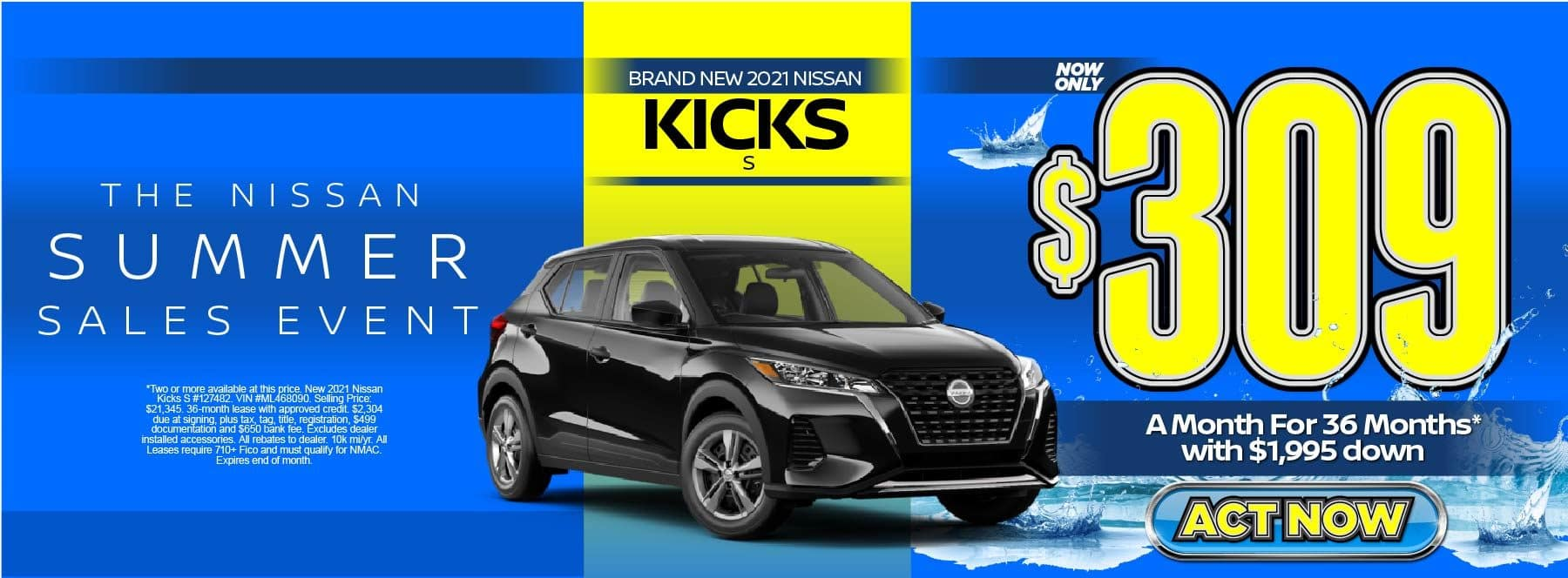 New 2021 Nissan Kicks S – Lease for $309/mo for 36 months with $1,995 Down* Act now.