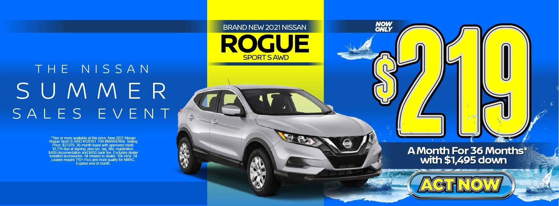 New 2021 Nissan Rogue Sport S AWD – Lease for $219/mo for 36 months with $1,495 Down* Act now.