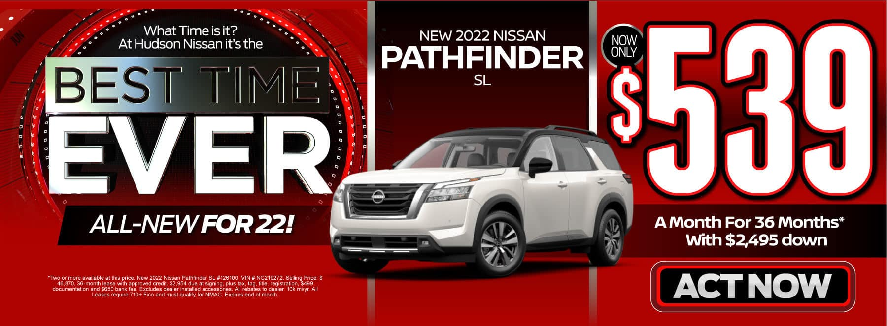 New 2022 Nissan Pathfinder SL now only $539 a month for 36 mos. with $2,495 down. Act now.