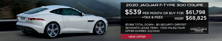 2020 JAGUAR F-TYPE COUPE 300 DRIVING DOWN ROAD WITH MOUNTAINS IN BACKGROUND. STOCK # LCK67591. MSRP $68,825 OR BUY FOR $61,798 + FEES & TAXES. $539 PER MONTH PLUS TAX FOR 39 MONTHS. 7,500 MILES PER YEAR. $5,988 TOTAL DOWN & $0 SECURITY DEPOSIT. OFFER EXPIRES 3/2/2020.
