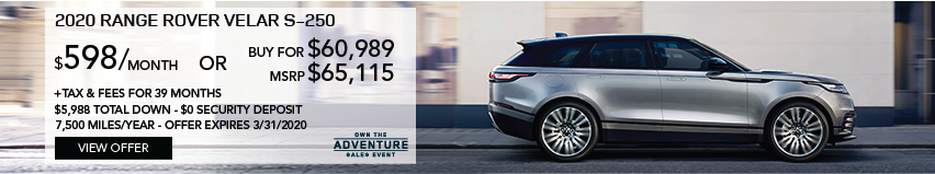 2020 RANGE ROVER VELAR S-250 DRIVING DOWN BRICK ROAD THROUGH CITY. STOCK # LA264284. MSRP $65,115 OR BUY FOR $60,989 + FEES & TAXES. $598 PER MONTH PLUS TAX FOR 39 MONTHS. 7,500 MILES PER YEAR. $5,988 TOTAL DOWN & $0 SECURITY DEPOSIT. OFFER EXPIRES 3/31/2020.