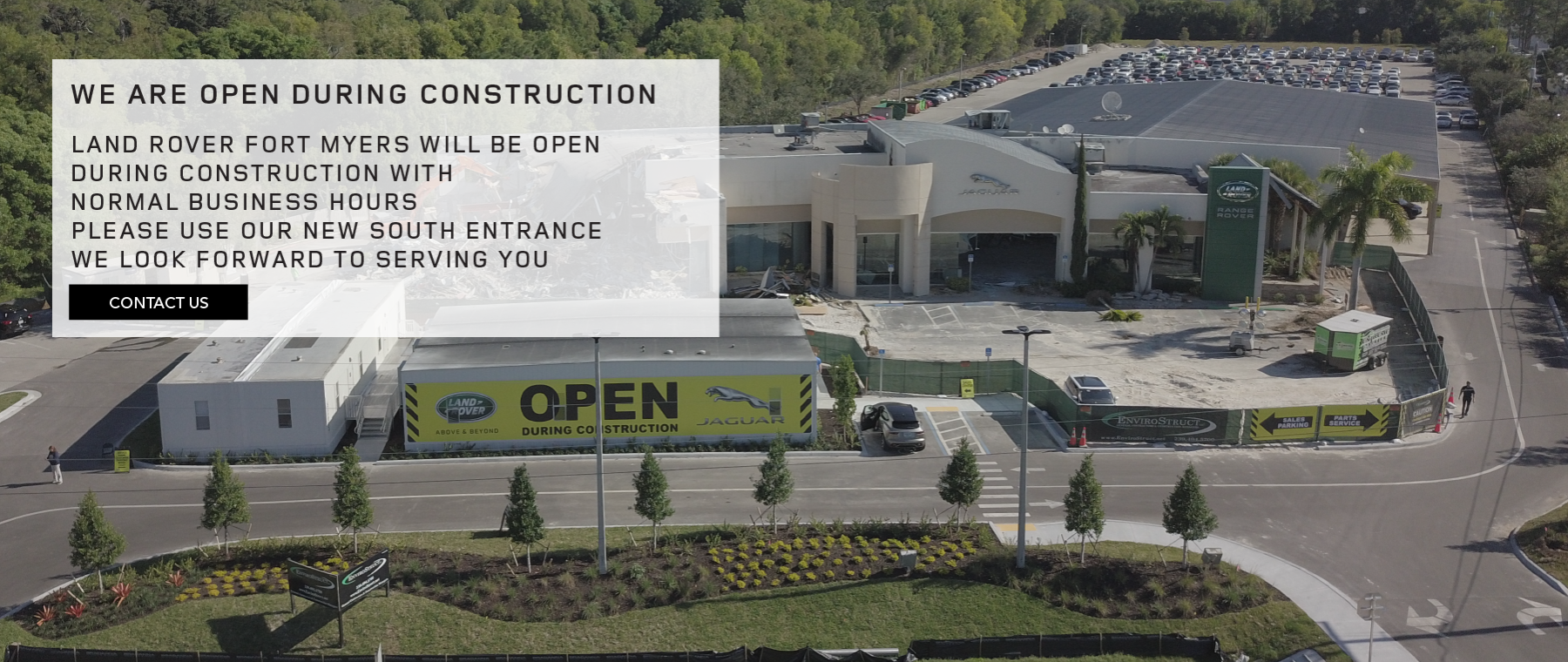 LAND ROVER FORT MYERS | OPEN DURING CONSTRUCTION | IMAGE OF DEALERSHIP UNDER CONSTRUCTION
