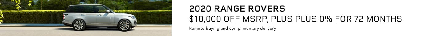 2020 Range Rovers Up To $10,000 OFF MSRP, Plus Plus 0% for 72 months
