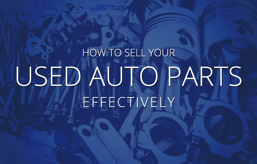 How to Sell Your Used Auto Parts Effectively - McCluskey